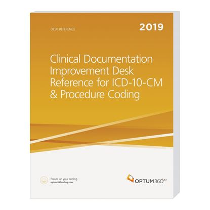 Picture of Clinical Documentation Improvement Desk Reference for ICD-10-CM & Procedure Coding-2019