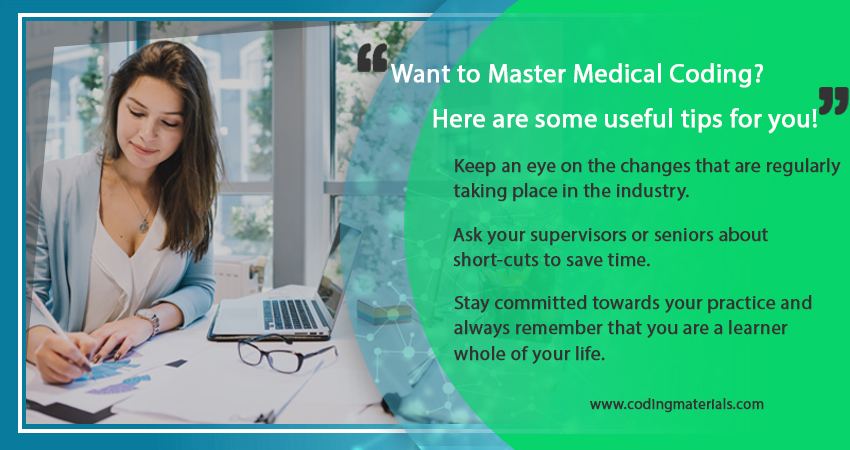 Want to Master Medical Coding? Here Are Some Useful Tips For You!