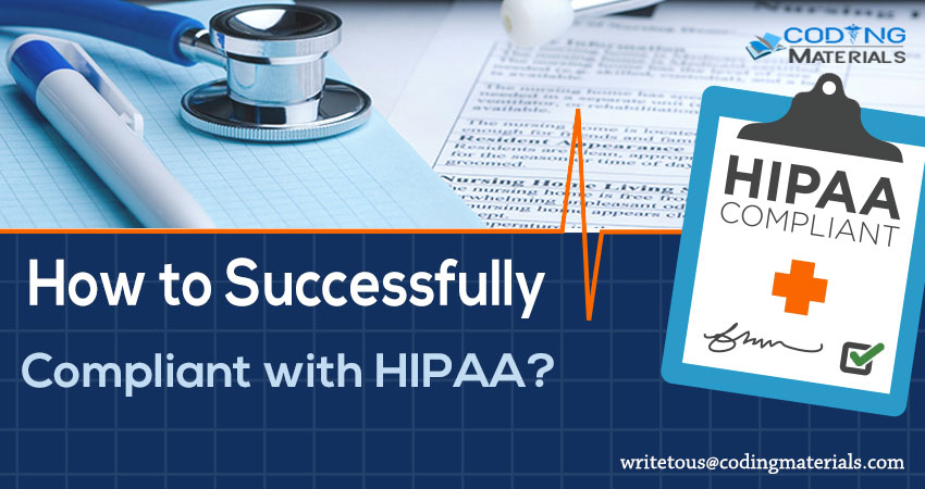 How to Successfully Compliant With HIPAA