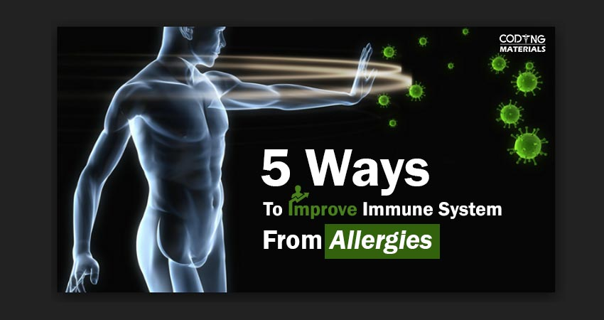 Improve Immune System from Allergies