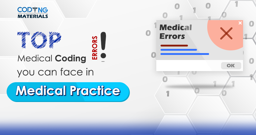 Top Medical Coding Errors in Medical Practice