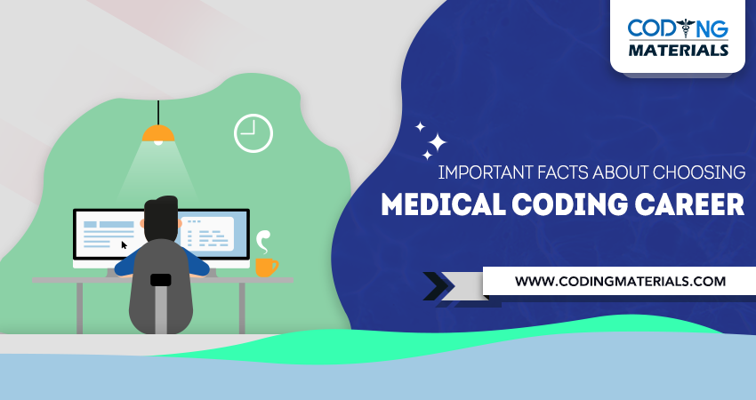 Important Facts about Choosing Medical Coding Career