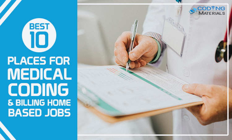 10 Best Places for Medical Coding & Billing Home Based Jobs