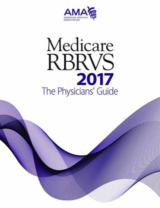 Picture of Medicare RBRVS 2017: The Physicians' Guide
