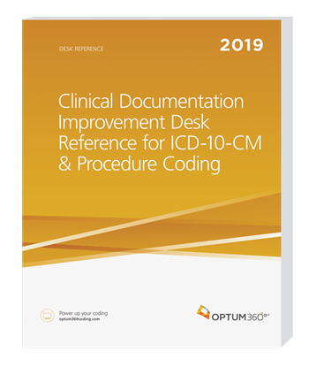Picture of Clinical Documentation Improvement Desk Reference for ICD-10-CM & Procedure Coding—2019