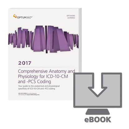 Picture of Comprehensive Anatomy and Physiology for ICD-10-CM & PCS Coding  - eBook — 2017