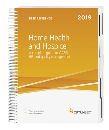 Picture of Home Health & Hospice Desk Ref: A Complete Guide to OASIS, HIS & Quality Mgmt-2019