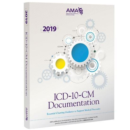 Picture of ICD-10-CM Documentation 2019: Essential Coding Guidance to Support Medical Necessity