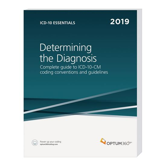 Picture of ICD-10 Essentials: Determining the Diagnosis-2019 (Softbound)