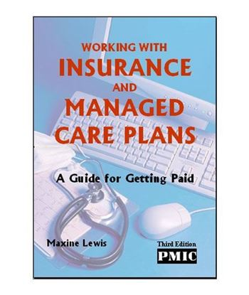 Picture of WORKING WITH INS & MANAGED CARE PLNS