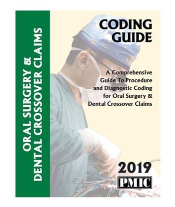 Picture of 2019 CODING GUIDE ORAL SURGERY & DENTAL CROSSOVER CLAIMS