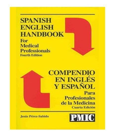 Picture of SPANISH/ENGLISH HANDBOOK FOR MED PROFESSIONALS [4E]