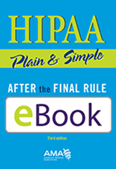 Picture of HIPAA Plain & Simple: After the Final Rule, third edition: E-Book