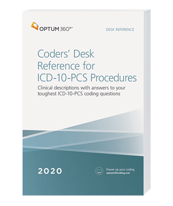 2020 Coders' Desk Reference for ICD-10-PCS Procedures