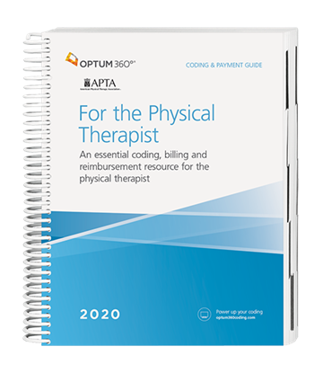 For the Physical Therapist | Coding & Payment Guide 2020