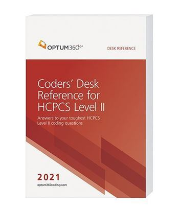 2021 Coders' Desk Reference for HCPCS Level II