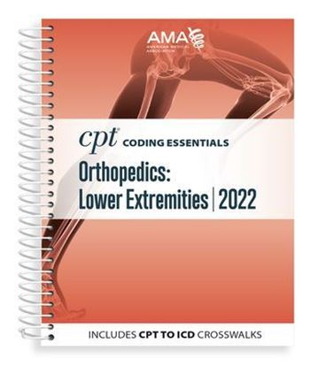 CPT Coding Essentials for Orthopaedics Lower 2022
